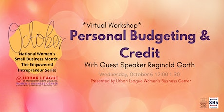 The Empowered Entrepreneur Series: Personal Budgeting & Credit tickets