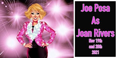 Joe Posa as Joan Rivers tickets