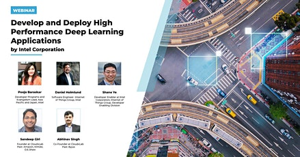 Webinar on  Develop & Deploy High Performance Deep Learning Applications tickets
