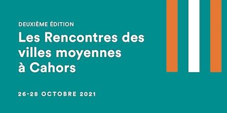 Deuxième édition des Rencontres des Villes Moyennes billets