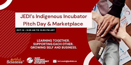 JEDI's Indigenous Incubator Pitch Day and Marketplace tickets