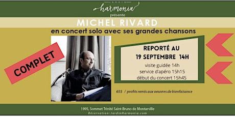 MICHEL RIVARD concert SOLO billets