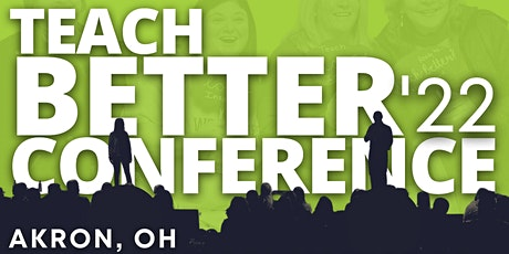 Teach Better Conference 2022 tickets