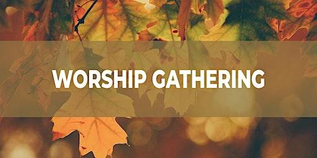 Worship Gathering tickets