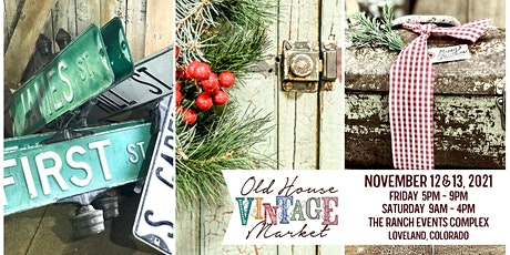 2021 Holiday Old House Vintage Market tickets