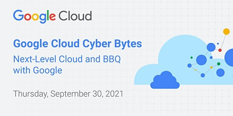 Google Cloud Day at Cyber Bytes Foundation tickets