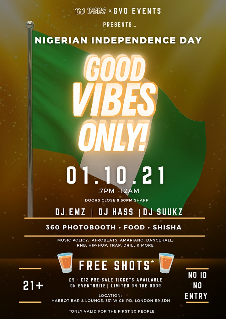 GOOD VIBES ONLY! | NIGERIAN INDEPENDENCE DAY PARTY 2021 image