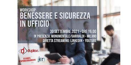 Workshop BENESSERE E SICUREZZA IN UFFICIO biglietti