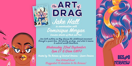 Jake Hall, Author of Art of Drag, in Conversation with Dominique Morgan tickets