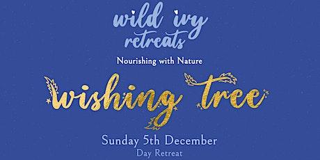 Wild Ivy Retreats - Wishing Tree Day Retreat tickets