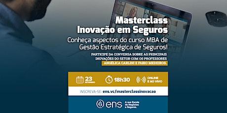 Masterclass Inovação em Seguros ingressos