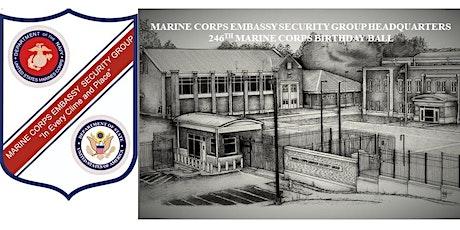 Marine Corps Embassy Security Group, 246th Marine Corps Birthday Ball tickets