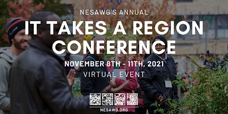 NESAWG's 2021 It Takes a Region Conference boletos