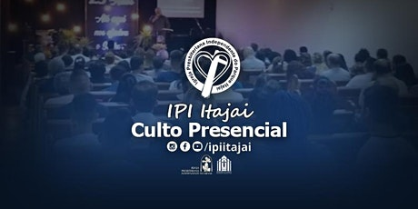 IPI Itajaí - CULTO PRESENCIAL ingressos
