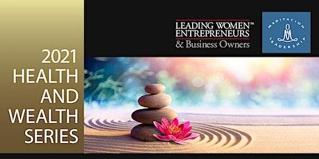 LWE and Meditation4Leadership  2-day Meditation Masterclass! tickets
