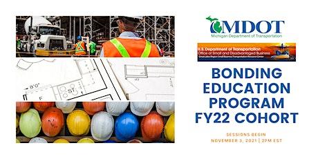 Virtual USDOT Michigan Bonding Education Program FY 2022 Cohort tickets