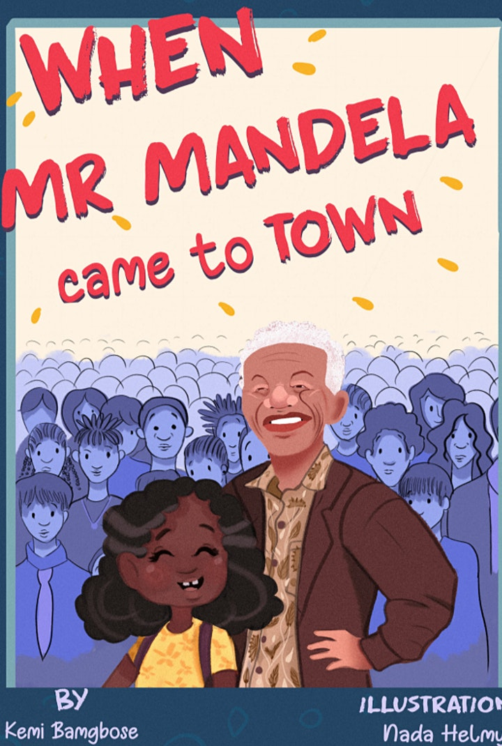 When Mr Mandela Came to Town: children's author event image