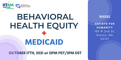 Behavioral Health Equity + Medicaid tickets