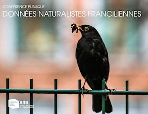 Données naturalistes franciliennes : leur intérêt pour la biodiversité entradas