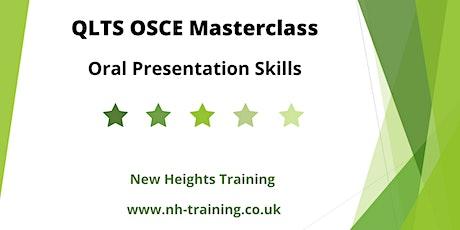 QLTS OSCE Masterclass - Oral Presentation Skills tickets