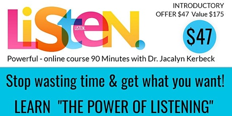 The Power of Listening Seminar-Introduction to Key Learnings-Part 1 tickets