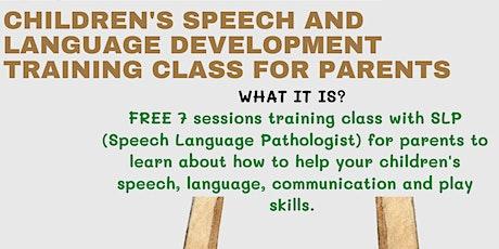 Children's speech and language development training class for parents tickets