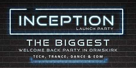 Edge Hill Welcome Week - Inception Launch Party tickets