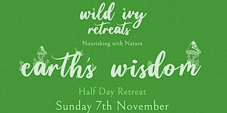 Wild Ivy Retreats - Earths Wisdom, Half Day Retreat tickets