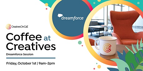 Coffee At Creatives | Dreamforce Session tickets