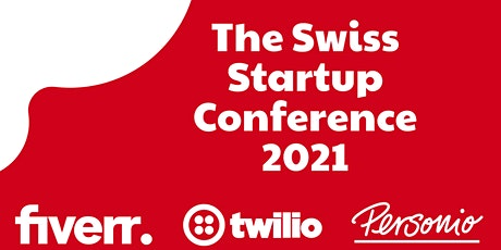 The Swiss  Startup  Conference  2021 tickets