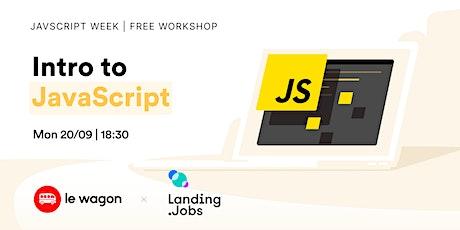 JS WEEK | Intro to JavaScript tickets