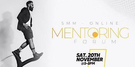 Stronger Men Ministries (SMM) - Mentoring Forum (Online) tickets