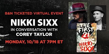 B&N Virtually Presents: Nikki Sixx celebrates THE FIRST 21! tickets
