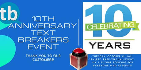 Text Breakers 10th Anniversary Virtual Game Show tickets