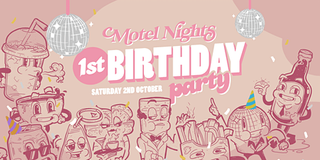 Motel Nights: 1st Birthday Party  tickets