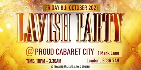 Lavish Party - City Special tickets
