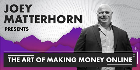 The Art of Making Money Online tickets