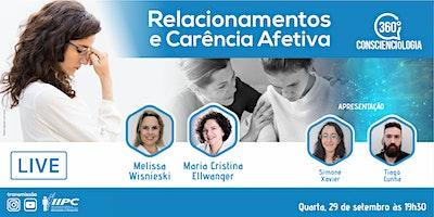 LIVE – 360º Conscienciologia: Relacionamentos e Carência Afetiva