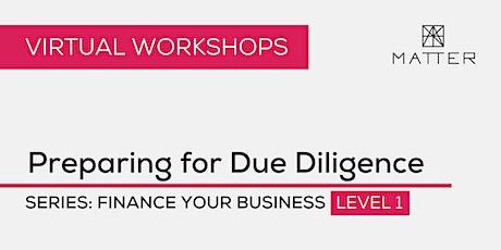 MATTER Workshop: Preparing for Due Diligence tickets