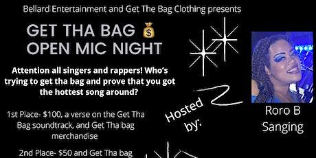 Get Tha Bag Open Mic Night tickets