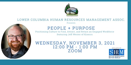 PEOPLE+PURPOSE  Positioning Culture to Find, Attract & Retain an Engaged WF Tickets
