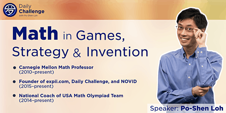 Math in Games, Strategy and Invention   Bergen County, NJ  Oct 2, 2021 tickets