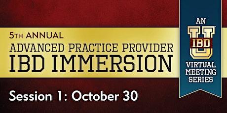 Advanced Practice Provider IBD Immersion: An IBD-U Virtual Meeting Series biglietti