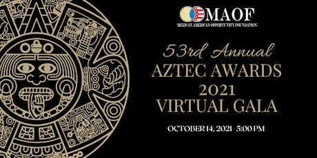 53rd Annual Aztec Awards Virtual Gala tickets
