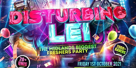 DISTURBING LEI - Leicesters Biggest Freshers Party billets