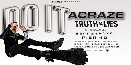 ACRAZE: 'DO IT' Boat Party NYC tickets