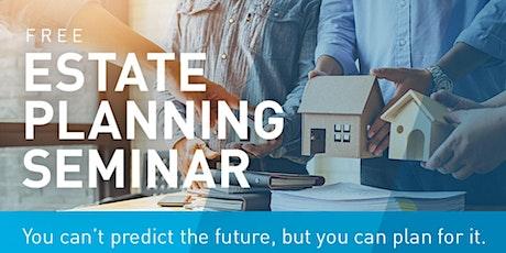 Free Estate Planning Seminar tickets