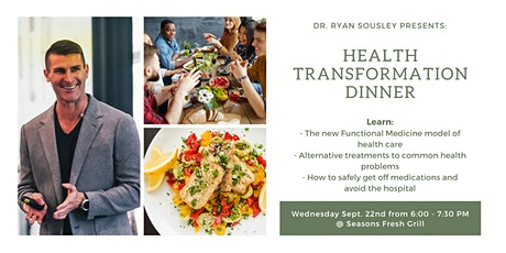 Health Transformation Dinner with Dr. Ryan Sousley DC, CFMP tickets