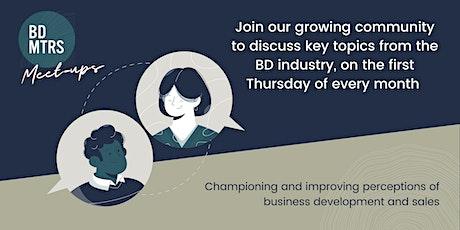 Business Development - Monthly Meetups tickets