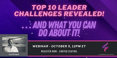 The Top Challenges of Today's Leaders....and What You Can Do About It! tickets